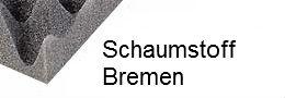 Schaumstoff Bremen